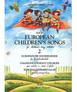 2490. European Childrens Songs for Children String orchestra 2, score e parts (EMB)