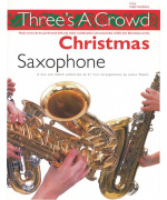 5296.  J. Power : Three's a Crowd Christmas Saxophone Easy/Intermediate